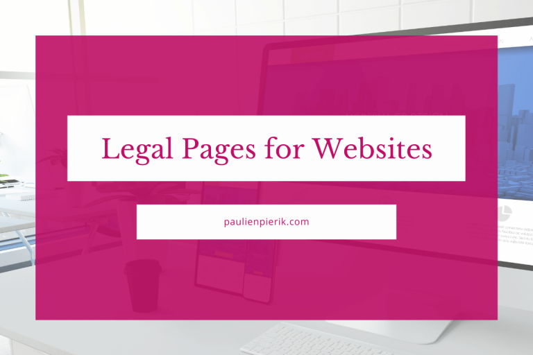 Legal Pages for Websites – Which Pages Do I Need?