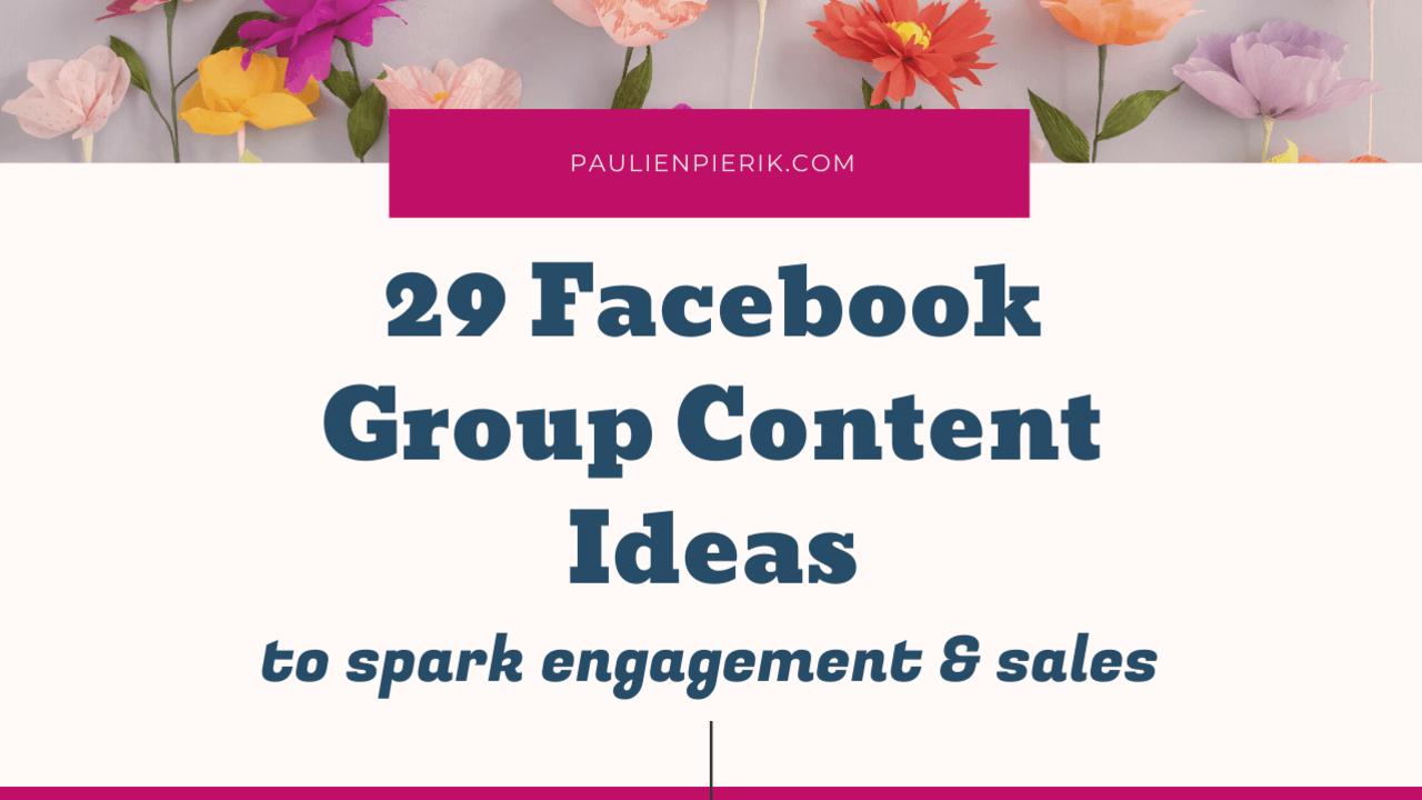 Facebook Group Content ideas