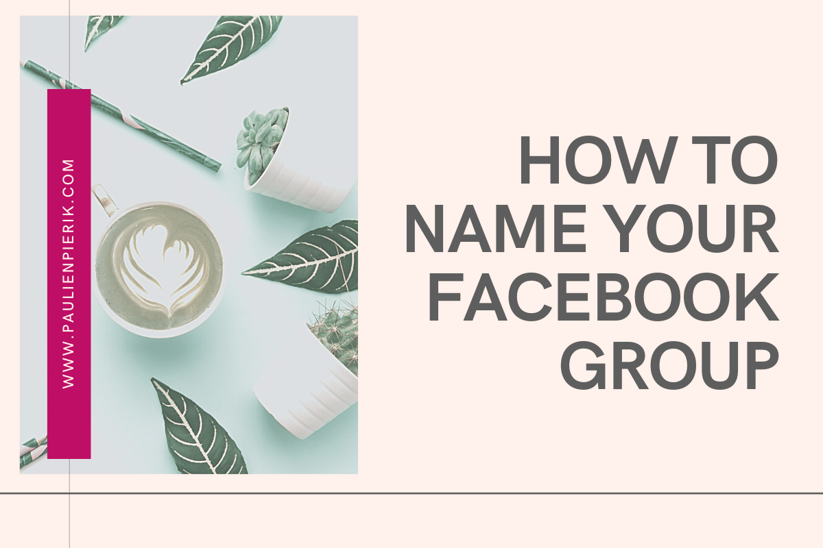 How to name your Facebook Group - Blog Image