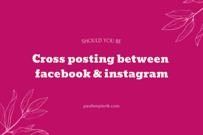 Cross posting Facebook Instagram – Should I do it?