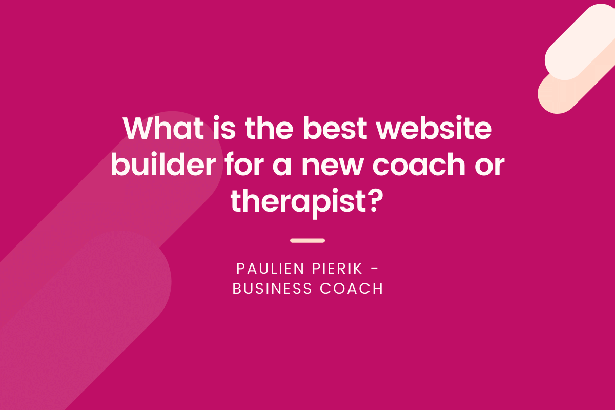 Websites for coaches - what is the best website builder blog
